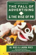 the-fall-of-advertising-rise-of-pr