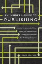an-insiders-guide-to-publishing-david-comfort