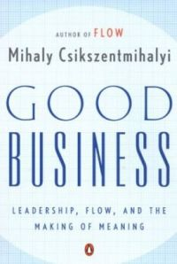 good-business-mihaly-csikszentmihalyi