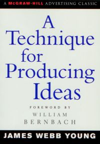 a-technique-for-producing-ideas