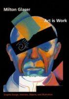 art-is-work-milton-glaser